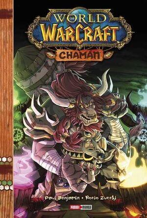 WORLD OF WARCRAFT: CHAMAN (MANGA)