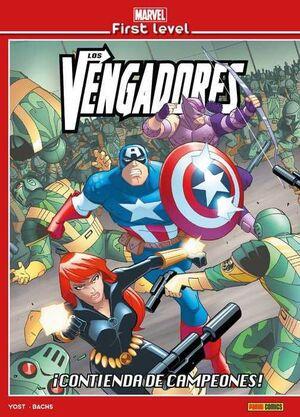 MARVEL FIRST LEVEL #06. LOS VENGADORES: CONTIENDA DE CAMPEONES!