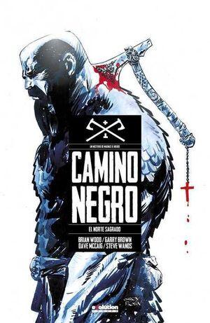 CAMINO NEGRO #01. EL NORTE SAGRADO