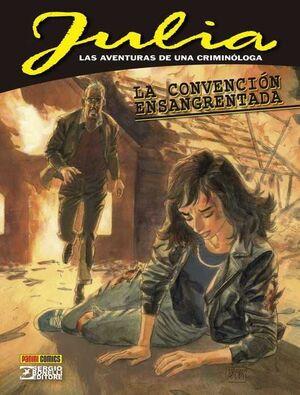 JULIA: LAS AVENTURAS DE UNA CRIMINOLOGA #01. LA CONVENCION ENSANGRENTADA