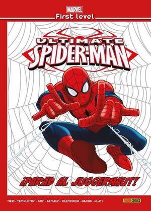 MARVEL FIRST LEVEL #09. ULTIMATE SPIDERMAN: PARAD AL JUGGERNAUT!
