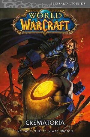 WORLD OF WARCRAFT #05. CREMATORIA (PANINI)