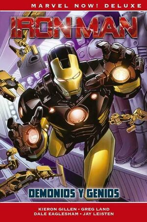 IRON MAN DE KIERON GILLEN #01 DEMONIOS Y GENIOS (MARVEL NOW! DELUXE)
