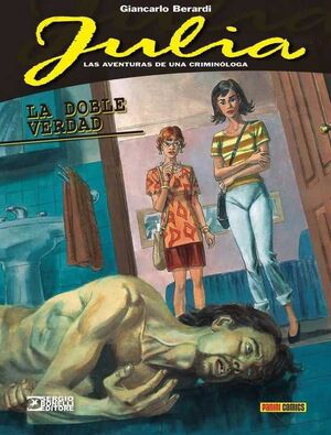 JULIA: LAS AVENTURAS DE UNA CRIMINOLOGA #02. LA DOBLE VERDAD
