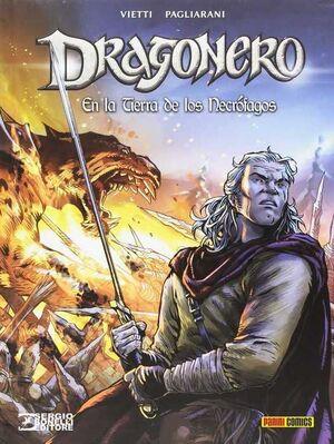DRAGONERO #02. EN LA TIERRA DE LOS NECROFAGOS