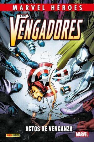 MARVEL HEROES #094: LOS VENGADORES. ACTOS DE VENGANZA