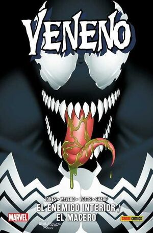 VENENO: EL ENEMIGO INTERIOR / EL MACERO (100% MARVEL HC)