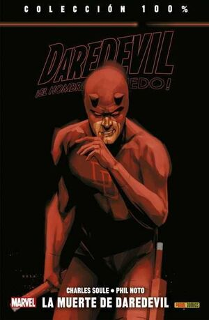DAREDEVIL: EL HOMBRE SIN MIEDO #16. LA MUERTE DE DAREDEVIL
