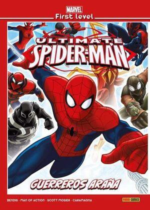 MARVEL FIRST LEVEL #19. ULTIMATE SPIDER-MAN: GUERREROS ARAÑA