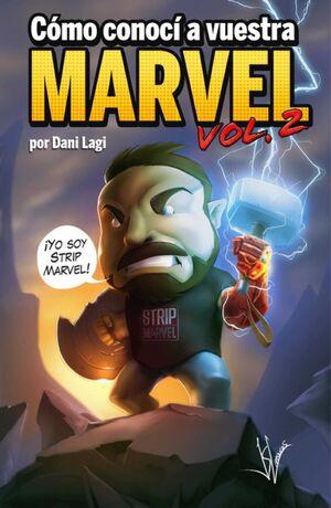 COMO CONOCI A VUESTRA MARVEL 2