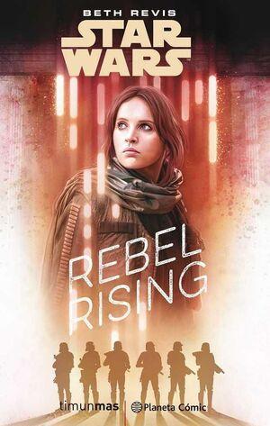 STAR WARS ROGUE ONE: REBEL RISING