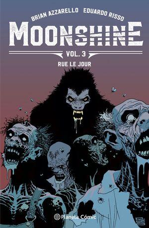 MOONSHINE #03. RUE LE JOUR