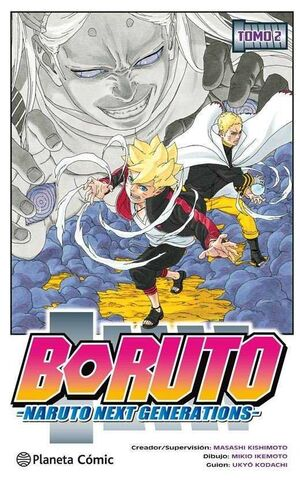 BORUTO. NARUTO NEXT GENERATIONS #02