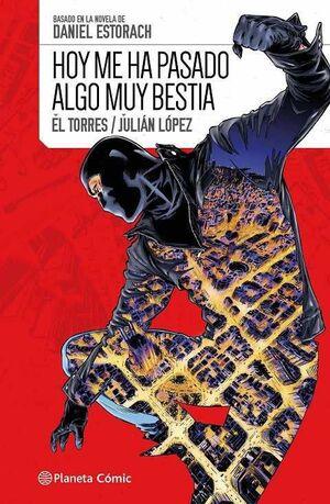 HOY ME HA PASADO ALGO MUY BESTIA # 01 (COMIC)
