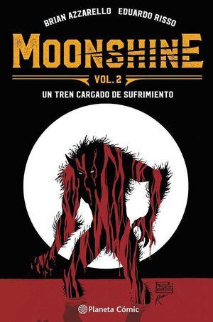 MOONSHINE #02. UN TREN CARGADO DE SUFRIMIENTO