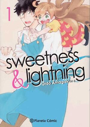 SWEETNESS & LIGHTNING # 01