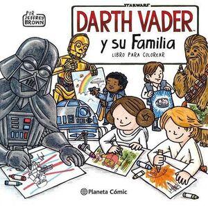 STAR WARS DARTH VADER Y SU FAMILIA. LIBRO PARA COLOREAR