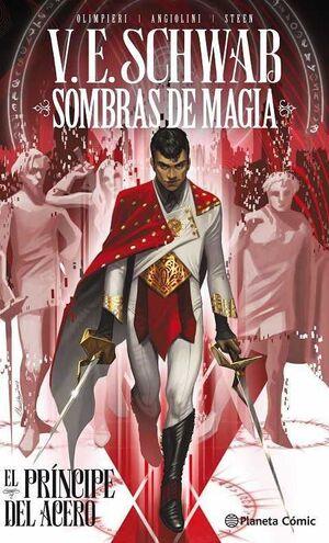 SOMBRAS DE MAGIA: EL PRINCIPE DEL ACERO #01