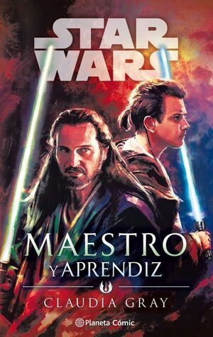 STAR WARS. MAESTRO Y APRENDIZ (NOVELA)