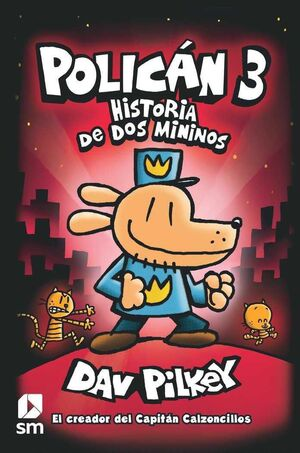 POLICAN #03. HISTORIA DE DOS MININOS