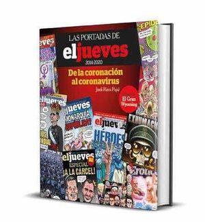 LAS PORTADAS DE EL JUEVES 2014-2020. DE LA CORONACION AL CORONAVIRUS