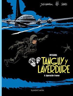 TANGUY Y LAVERDURE INTEGRAL 9. OPERACION TRUENO