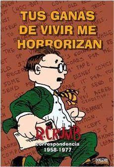 TUS GANAS DE VIVIR ME HORRORIZAN
