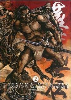 SATSUMA GISHIDEN #02. EL HONOR DEL SAMURAI LEGENDARIO