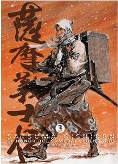 SATSUMA GISHIDEN #03. EL HONOR DEL SAMURAI LEGENDARIO