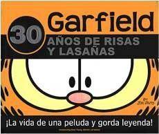 GARFIELD. 30 AÑOS DE RISAS Y LASAÑA