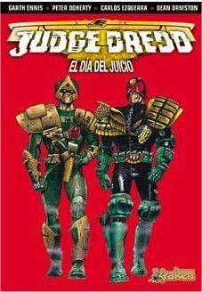 JUEZ DREDD. EL DIA DEL JUICIO
