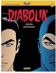 DIABOLIK #02. ¡FUERA MASCARAS!