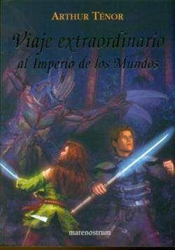 VIAJE EXTRAORDINARIO AL IMPERIO DE LOS MUNDOS