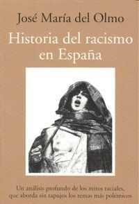 HISTORIA DEL RACISMO EN ESPAÑA