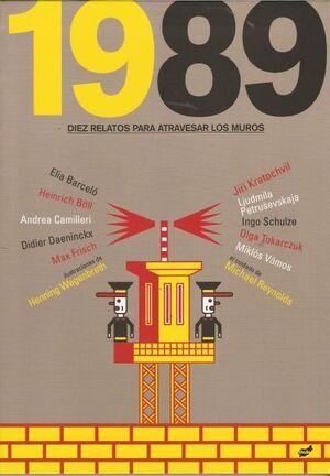 1989 DIEZ RELATOS PARA ATRAVESAR MUROS