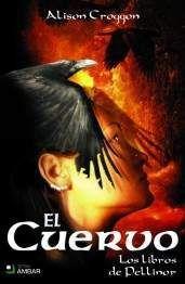LOS LIBROS DE PELLINOR III: EL CUERVO