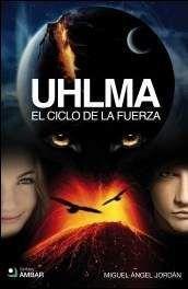UHLMA #02. EL CICLO DE LA FUERZA