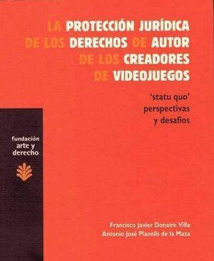 PROTECCION JURIDICA DE LOS DERECHOS AUTOR DE LOS CREADORES DE VIDEOJUEGOS