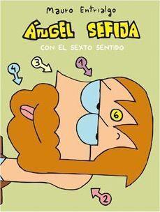 ANGEL SEFIJA CON EL SEXTO SENTIDO