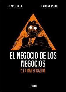 EL NEGOCIO DE LOS NEGOCIOS #02. LA INVESTIGACION