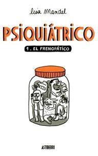 PSIQUIATRICO #01 EL FRENOPATICO