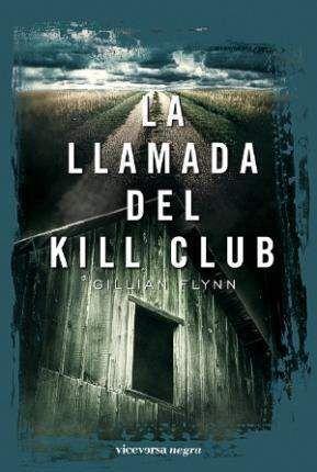 LA LLAMADA DEL KILL CLUB