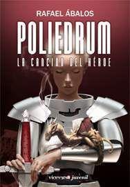 POLIEDRUM #02. LA CANCION DEL HEROE