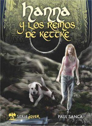 HANNA Y LOS REINOS DE KETTKE