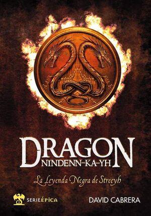 DRAGON NINDENN-KA-YH. LA LEYENDA NEGRA DE STREEYB