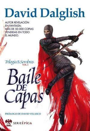 TRILOGIA DE LAS SOMBRAS VOL.1: BAILE DE CAPAS