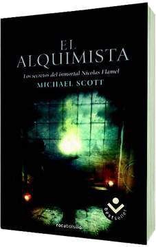LOS SECRETOS DEL INMORTAL NICOLAS FLAMEL #01. EL ALQUIMISTA