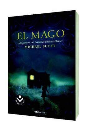 LOS SECRETOS DEL INMORTAL NICOLAS FLAMEL #02. EL MAGO