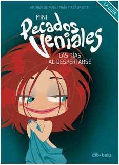 MINI PECADOS VENIALES #01: LAS TIAS AL DESPERTARSE