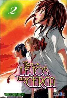 TAN LEJOS, TAN CERCA #02